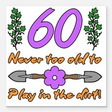 """60th Birthday For Garden Square Car Magnet 3"""" x 3"""""""