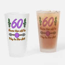 60th Birthday For Gardeners Drinking Glass