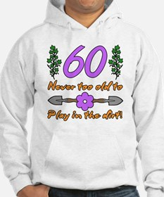 60th Birthday For Gardeners Hoodie