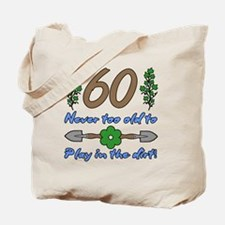 60th Birthday For Gardeners Tote Bag