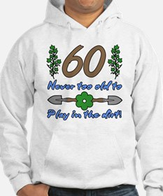 60th Birthday For Gardeners Jumper Hoody