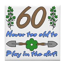 60th Birthday For Gardeners Tile Coaster