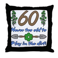 60th Birthday For Gardeners Throw Pillow