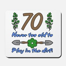 70th Birthday For Gardeners Mousepad