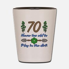 70th Birthday For Gardeners Shot Glass