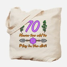 70th Birthday For Gardeners Tote Bag