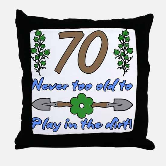 70th Birthday For Gardeners Throw Pillow