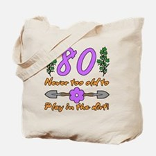 80th Birthday For Gardeners Tote Bag