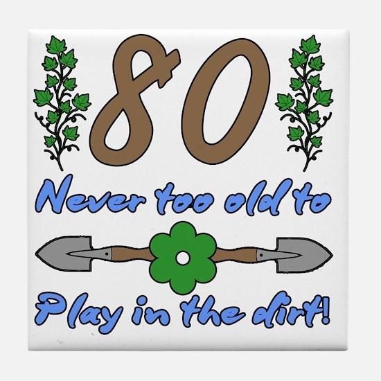 80th Birthday For Gardeners Tile Coaster