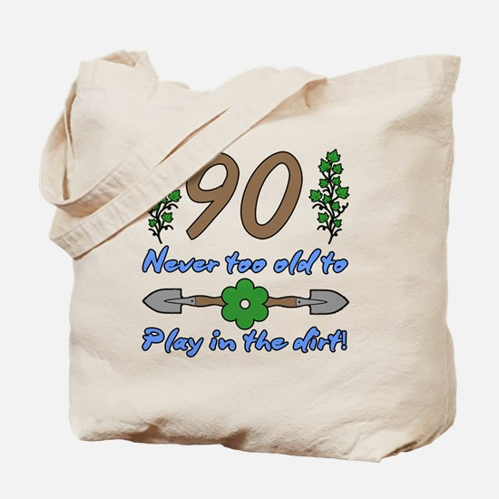 90th Birthday For Gardeners Tote Bag