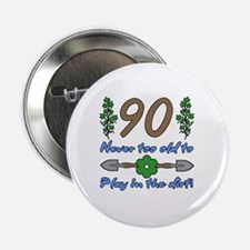 "90th Birthday For Gardeners 2.25"" Button"