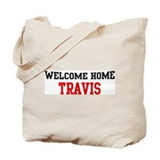 Welcome home TRAVIS Tote Bag