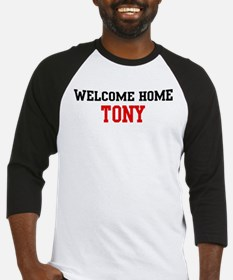 Welcome home TONY Baseball Jersey