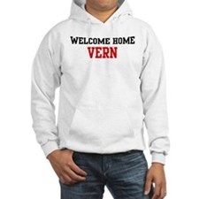 Welcome home VERN Hoodie