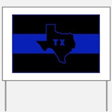 Thin Blue Line - Texas Yard Sign