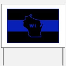 Thin Blue Line - Wisconsin Yard Sign