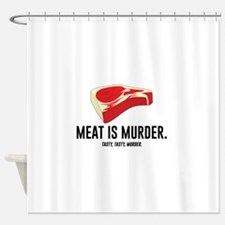Meat Is Murder. Tasty, Tasty, Murder. Shower Curta