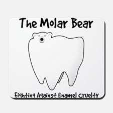 The Molar Bear. Fighting Against Enamel Cruelty Mo