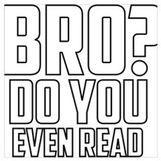 Do you even read? Poster
