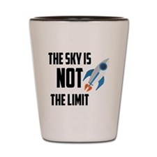 The Sky Is Not The Limit Shot Glass