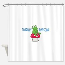 Toadally Awesome Shower Curtain