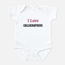 I Love CALLIGRAPHERS Infant Bodysuit