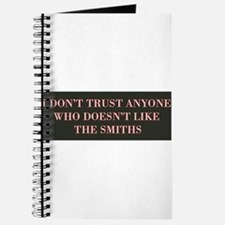 I Don't Trust Anyone Who Doesn't Like The Journal