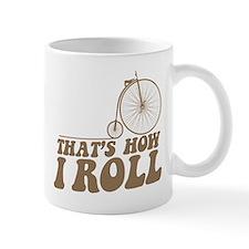 How I Roll PF Small Mug