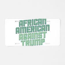 African American Against Trump Aluminum License Pl