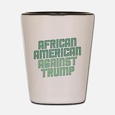 African American Against Trump Shot Glass