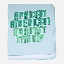 African American Against Trump baby blanket