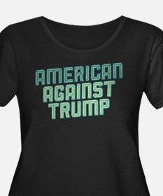 American Against Trump Plus Size T-Shirt