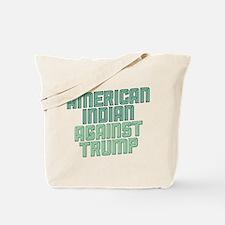 American Indian Against Trump Tote Bag