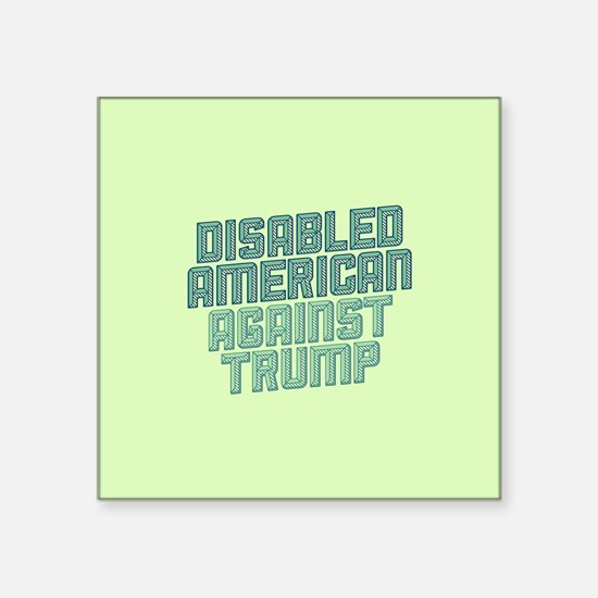 Disabled American Against Trump Sticker