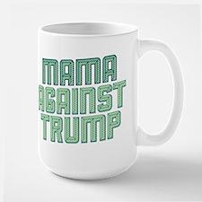 Mama Against Trump Mugs