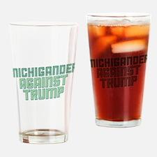 Michigander Against Trump Drinking Glass