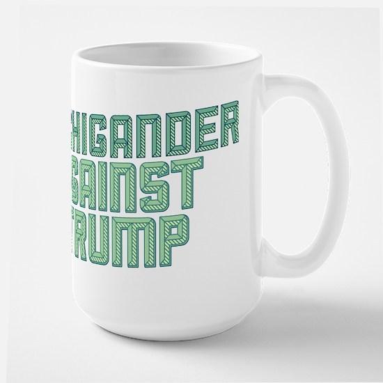 Michigander Against Trump Mugs
