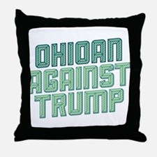 Ohioan Against Trump Throw Pillow
