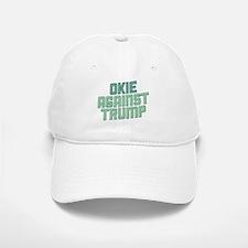 Okie Against Trump Baseball Baseball Baseball Cap