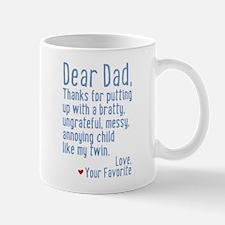 Dear Dad, Thanks For (twin Version) Mug Mugs