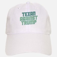 Texan Against Trump Baseball Baseball Baseball Cap