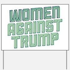 Women Against Trump Yard Sign