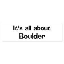 About Boulder Bumper Bumper Sticker