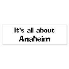 About Anaheim Bumper Bumper Sticker