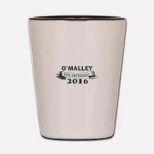 O'MALLEY FOR PRESIDENT 2016 Shot Glass
