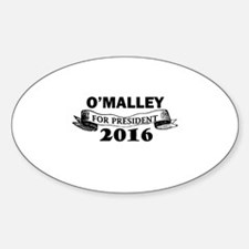 O'MALLEY FOR PRESIDENT 2016 Sticker (Oval)