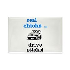 Real Chicks Drive Sticks! Rectangle Magnet