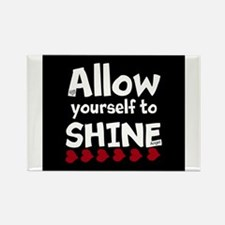 Allow yourself to SHINE! Magnets