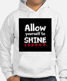 Allow yourself to SHINE! Jumper Hoody