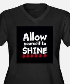 Allow yourself to SHINE! Plus Size T-Shirt